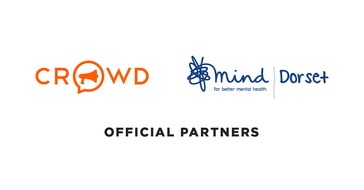Crowd are official partners of Dorset Mind mental health charity